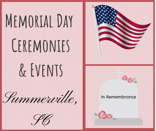 Memorial Day Events in Summerville & Charleston, SC