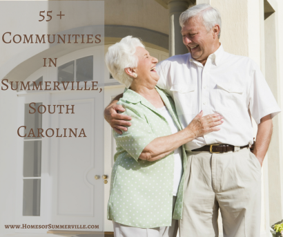 55 and Older Communities in Summerville, SC