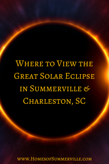 Where to View the Great Solar Eclipse in Summerville & Charleston, SC