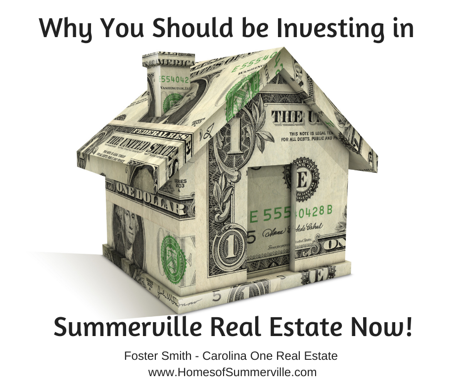 Why You Should be Investing in Summerville Real Estate Now!